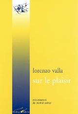Lorenzo Valla Sur le plaisir